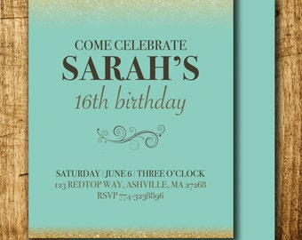 Birthday Party Invitations - Digital Files - 5x7 - Gold - Glitter - Turquoise/Mint - Adult or Teenager