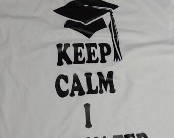 Keep Calm I Graduated High School College Graduate Graduation T-Shirt