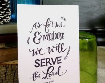 """Calligraphy Verse Quote, """"As for me and my house we will serve the Lord"""" 5x7 Original Hand Lettering, Bible Verse Quote"""