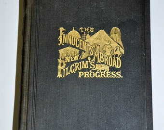 Mark Twain. The Innocents Abroad. The New Pilgrims' Progress. Antique Book. Twain. Gifts for Readers. Bibliophile. Victorian. Book Lover.