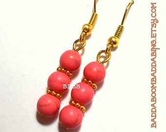Coral Pink Earrings - Surgical Steel French Hooks Option Magnesite Howlite Gemstone Beads