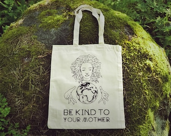 Be Kind To Your Mother Fair-Trade Organic Tote Bag