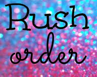 Rush Order Ships in 2-3 days
