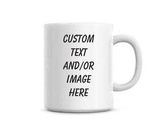Coffee Mug cup you personalize yourself, Gift, Custom name image Free