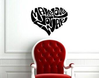 Make Love Not War Heart Cute Design Wall Vinyl Sticker Decals Art Mural A272