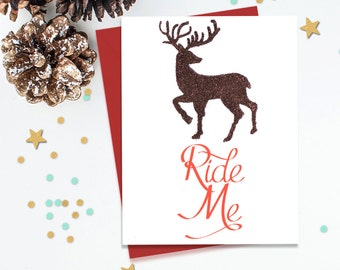 Ride Me, Mature Holiday Card, Reindeer Holiday, Mature Xmas Card, Mature Christmas, Fun Holiday Card, Funny Holiday Card, Flirty Holiday