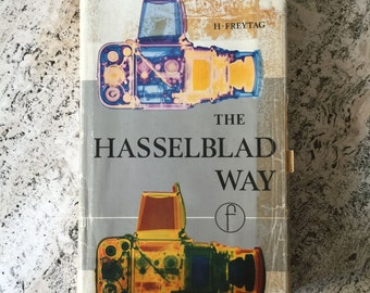 The Hasselblad Way: The Hasselblad Photographer's Companion Hardcover – 1968 Collectible Priced to sell!