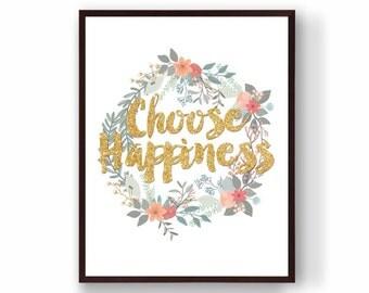 Choose Happiness - Wall Print