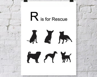R is for Rescue, Modern dog print. Digital download, instant art, dog lover, Dog inspiration. dog silhouette, rescue dogs