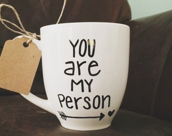 """16 oz Love Quote """" You are my Person """" Coffee Mug Tea Cup"""