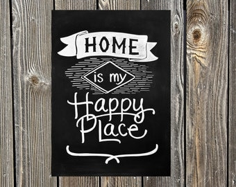 Home is my Happy Place DIGITAL Chalkboard Print