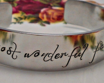 Fairy Tale Cuff Bracelet Life itself is the most wonderful Fairy Tale of all Hand Stamped Bracelet Customized Bracelet Fairy tale Bracelet
