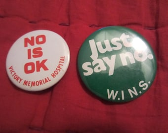 Just say no buttons 90s pinback