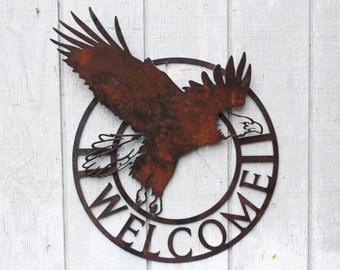 Eagle Welcome Sign, Rustic Sign, House Sign, Custom Sign, 3D Sign, Metal Sign