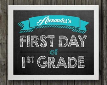 First day of school sign, printable first day of school sign, personalized first day of school, first day of any grade, boys first day