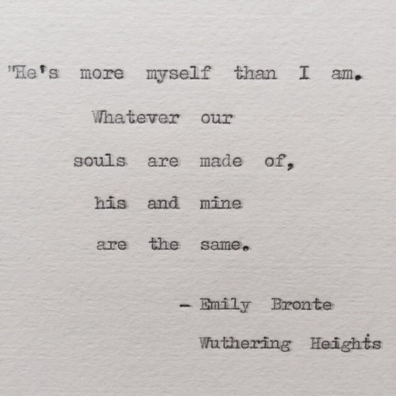 emily bronte wuthering heights typewriter quote by