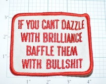 If You Can't Dazzle With Brilliance Baffle Then With Bull**** - Funny Ice Breaker Biker Salesman Vintage Patch (Red) eb6