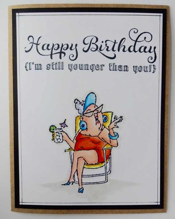 Funny Birthday Card For Her Sassy Card Snarky Greeting – Humorous Birthday Cards for Her