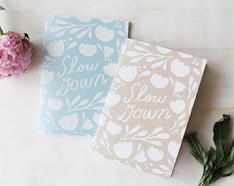 Slow Down - notebook pack of 2