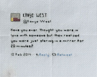 "Kanye Tweet ""MIrror"" Cross Stitch"