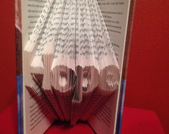 HOPE- Unique Folded Book Art  Used book with a new purpose!