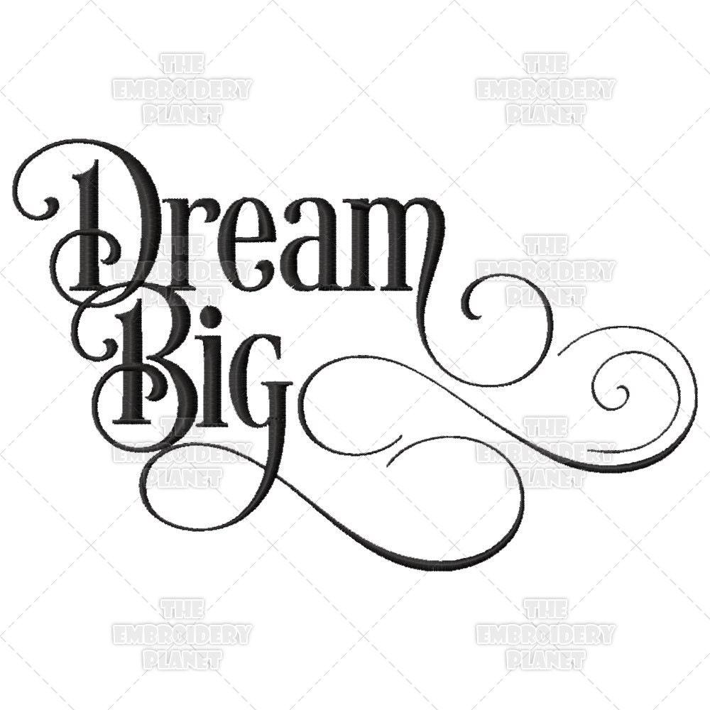 Dream Big Calligraphy Inspiration Script Go For It Quote Do It
