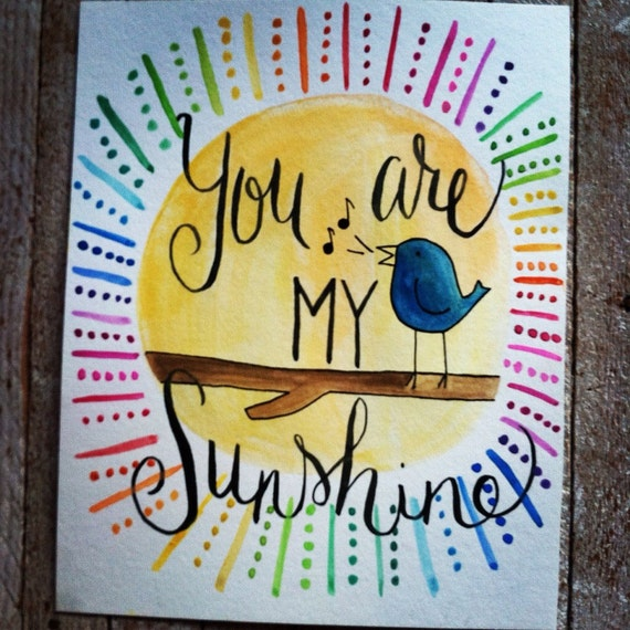 Watercolor quote - You are my sunshine - 8x10 - nursery decor
