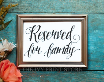 RESERVED SIGN for Family - Wedding Reception, Ceremony, Rehearsal Dinner, Party Table or Chair Sign for VIP Guests - Paper Decor - PS015