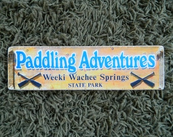 Paddling Adventures Weeki Wachee Sign - Photo on Wood