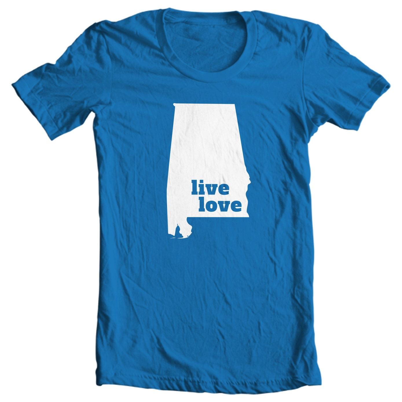Alabama T-shirt - Live Love Alabama - My State Alabama T-shirt