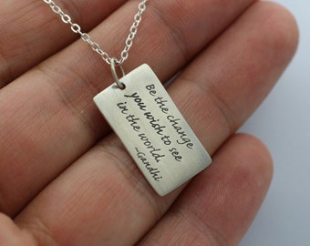 BE THE CHANGE Ghandi Necklace 925 Sterling Silver Inspirational Quote Hope Faith