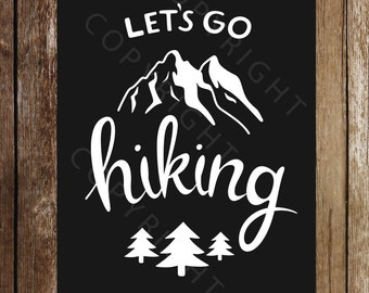 Typography Printed Poster - Lets Go Hiking