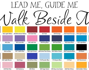 Lead Me Guide Me... Beside Me Wall Quote