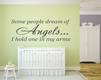 Some people dream of ANGELS.... - Wall or Window Decal