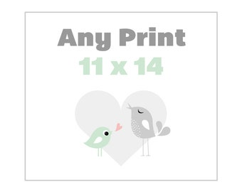 Any 11 x 14 Poster from the Shop - Alternate Print Sizes