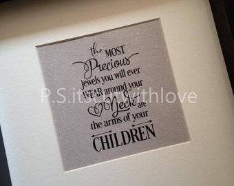 The most Precious Jewels Quote SVG
