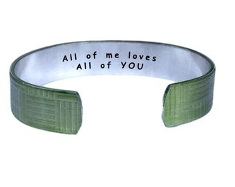 All of me loves all of you | Cuff Bracelet Personalized Jewelry Hand Stamped Yellow Geometric Aluminum