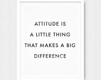 Attitude Is A Little Thing Poster - Motivational Quote Print Inspirational Saying Typographic Minimalist Digital Printable Black & White Art