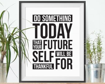 Motivational wall decor, Do Something Today, Inspirational quote, Typography print, Black and white, Office decor