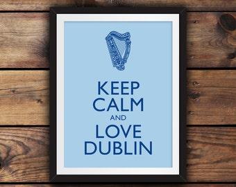 Keep Calm and Love Dublin