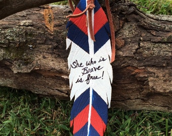 Painted Leather Saddle/Bridle Feather with quote.