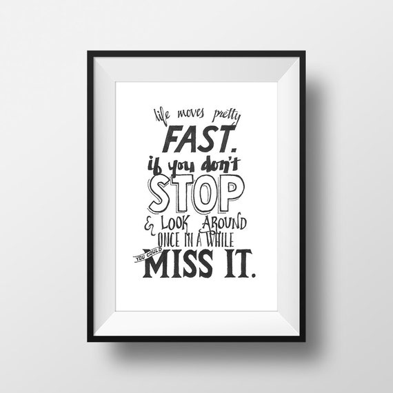 Life Moves Pretty Fast: Life Moves Pretty Fast Ferris Bueller's Day Off By