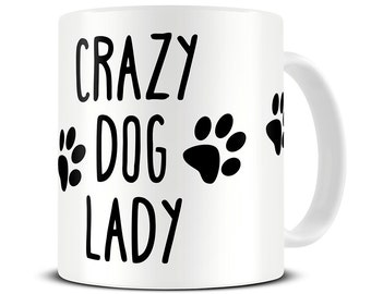 Crazy Dog Lady Coffee Mug - dog mug - dog lover gift - MG333