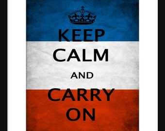 Keep Calm and Carry On - France - Flag - Art Print - Keep Calm Art Prints - Posters