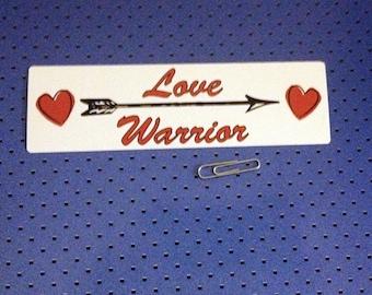Love Warrior Bumper Sticker