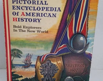 Pictorial Encyclopedia of American History~Vintage Children's Book~1950's Books~ American History Books~Children's Encyclopedia Books