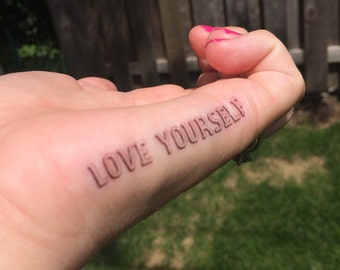 Love Yourself Tattoo, Finger Tattoo, Temporary Tattoo, Fake Tattoo, Birthday Gift, Motivational Tattoo, Love Yourself, Inspirational
