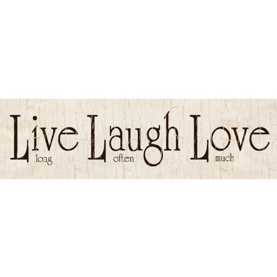 Live laugh love sign for Love sign