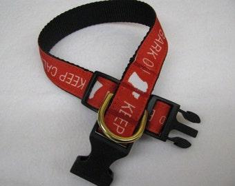Keep Calm and Bark On Dog Collar - MULTIPLE SIZES AVAILABLE