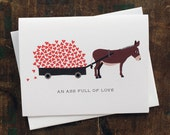 Funny Valentine, Love, Anniversary Card - An Ass Full of Love Donkey